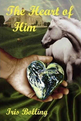 The Heart of Him by Iris Bolling
